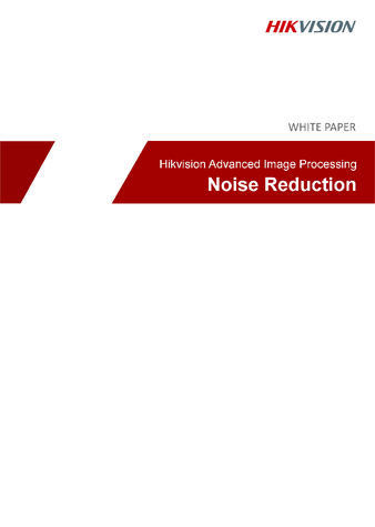 Hikvision_Advanced_Image_Processing - Noise_Reduction.jpg